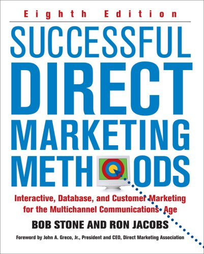 Successful Direct Marketing Methods Interactive, Database, and Customer Marketing for the Multichannel Communications Age 8th 2008 (Revised) edition cover