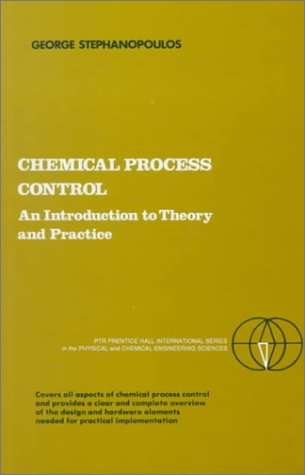 Chemical Process Control An Introduction to Theory and Practice  1984 edition cover