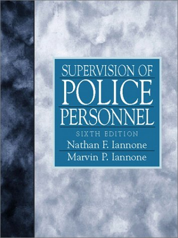 Supervision of Police Personnel  6th 2001 (Revised) edition cover