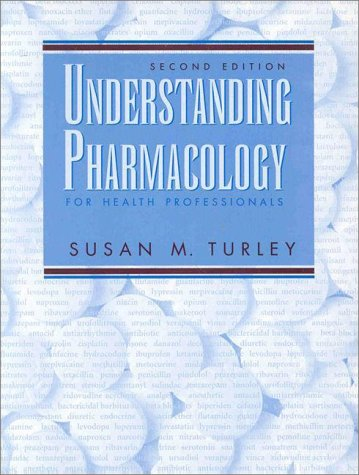 Understanding Pharmacology for the Health Professionals  2nd 1999 9780136757290 Front Cover