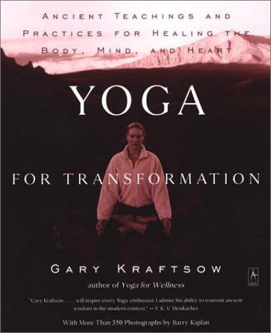 Yoga for Transformation Ancient Teachings and Practices for Healing the Body, Mind, and Heart  2002 edition cover