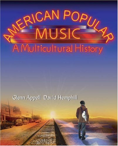 American Popular Music A Multicultural History  2006 9780155062290 Front Cover