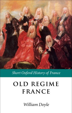 Old Regime France, 1648-1788   2001 edition cover