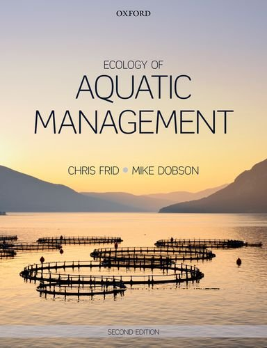 Ecology of Aquatic Management  2nd 2013 9780199693290 Front Cover