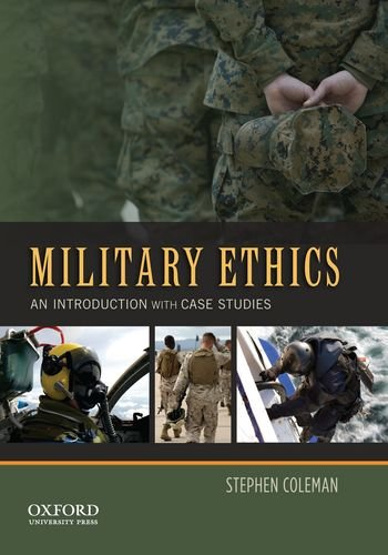 Military Ethics An Introduction with Case Studies  2012 edition cover
