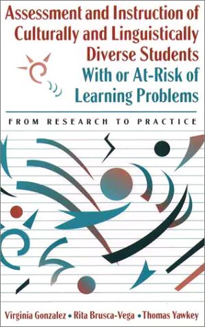 Assessment and Instruction of Culturally and Linguistically Diverse Students with or At-Risk of Learning Problems From Research to Practice  1997 edition cover