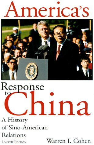 America's Response to China A History of Sino-American Relations 4th 2000 9780231119290 Front Cover