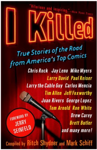 I Killed True Stories of the Road from America's Top Comics N/A edition cover