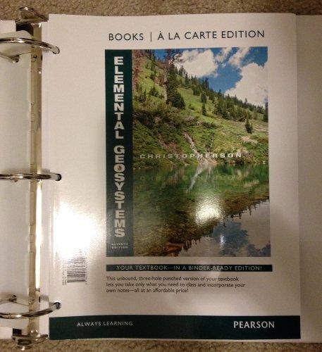 Elemental Geosystems, Books a la Carte Edition  7th 2013 edition cover