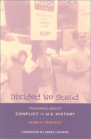 Divided We Stand Teaching about Conflict in U. S. History  2001 edition cover