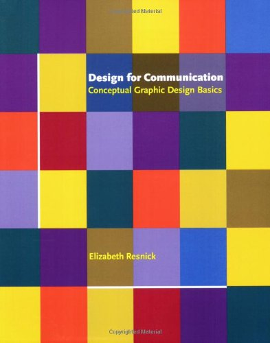 Design for Communication Conceptual Graphic Design Basics  2003 edition cover