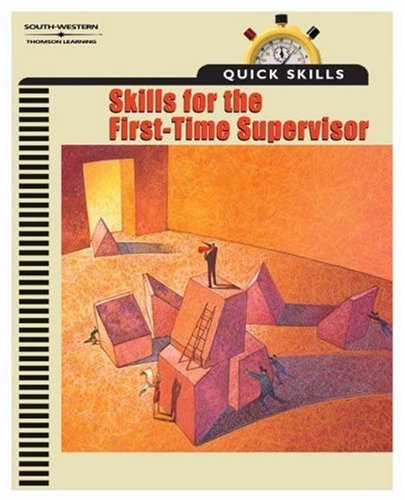Quick Skills Skills for the First Time Supervisor  2002 9780538432290 Front Cover
