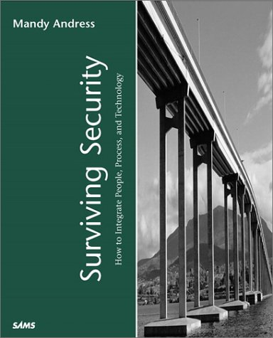 Surviving Security How to Integrate People, Process and Technology  2002 9780672321290 Front Cover