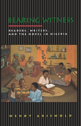 Bearing Witness Readers, Writers, and the Novel in Nigeria  2000 edition cover