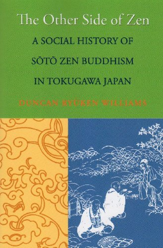 Other Side of Zen A Social History of Soto Zen Buddhism in Tokugawa Japan  2010 edition cover