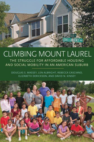 Climbing Mount Laurel The Struggle for Affordable Housing and Social Mobility in an American Suburb  2013 edition cover