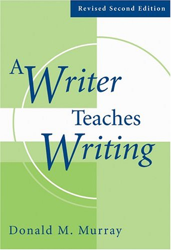 Writer Teaches Writing  2nd 2004 (Revised) edition cover