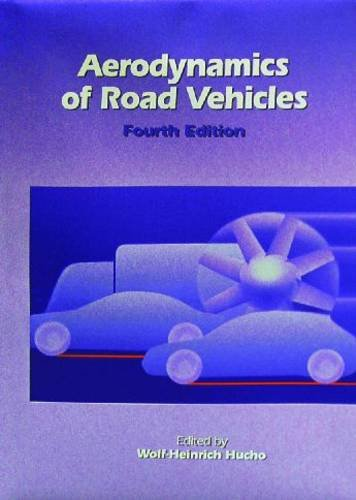 Aerodynamics of Road Vehicles From Fluid Mechanics to Vehicle Engineering 4th 1998 (Revised) edition cover