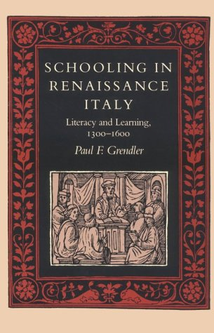 Schooling in Renaissance Italy Literacy and Learning, 1300-1600  1989 edition cover