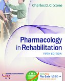 Pharmacology in Rehabilitation  5th 2015 (Revised) 9780803640290 Front Cover