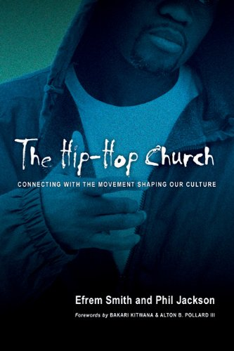 Hip-Hop Church Connecting with the Movement Shaping Our Culture  2005 edition cover