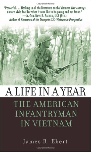 Life in a Year The American Infantryman in Vietnam  2004 edition cover