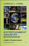 Entertainment Industry Economics A Guide for Financial Analysis 9th 2014 (Revised) edition cover