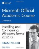 70-410 Installing and Configuring Windows Server 2012 R2 Lab Manual   2014 edition cover
