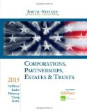South-Western Federal Taxation 2015: Corporations, Partnerships, Estates and Trusts  2014 9781285438290 Front Cover
