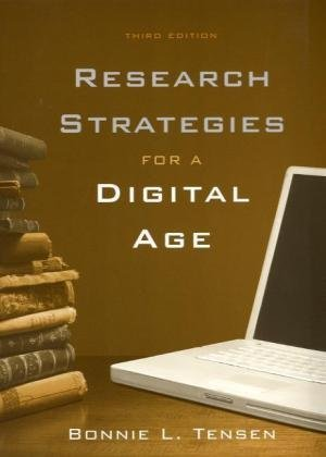 Research Strategies for a Digital Age  3rd 2010 9781428231290 Front Cover