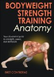 Bodyweight Strength Training Anatomy   2013 edition cover