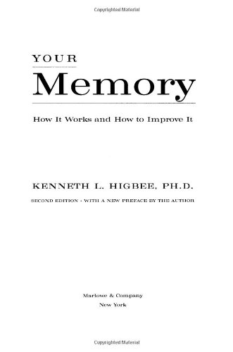 Your Memory How It Works and How to Improve It 2nd 2001 (Revised) edition cover