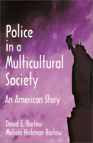 Police in a Multicultural Society An American Story  2000 edition cover