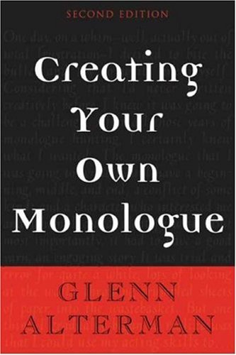 Creating Your Own Monologue  2nd 2005 edition cover