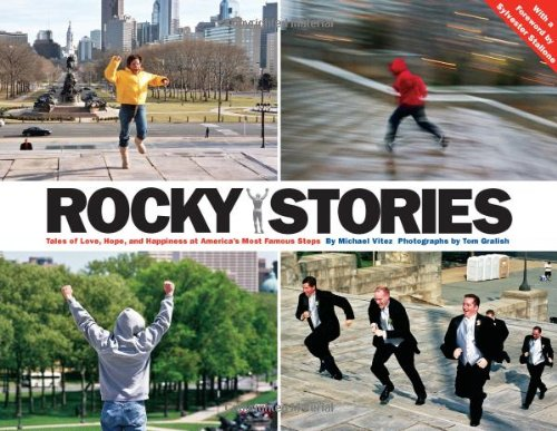 Rocky Stories Tales of Love, Hope, and Happiness at America's Most Famous Steps  2006 edition cover