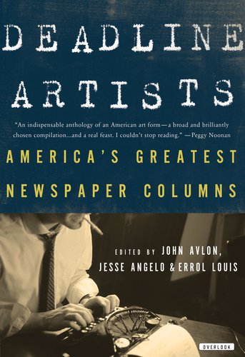 Deadline Artists America's Greatest Newspaper Columns N/A edition cover