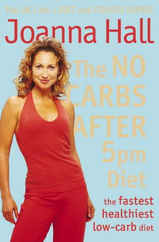 No Carbs after 5pm Diet With the New Step Counter Plan  2005 edition cover