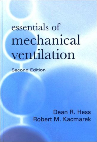 Essentials of Mechanical Ventilation  2nd 2003 (Revised) edition cover