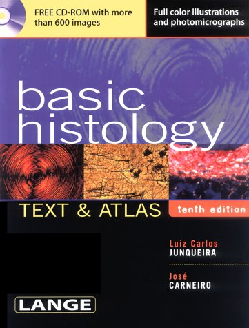 Basic Histology  10th 2003 9780071378291 Front Cover