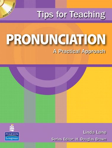 Tips for Teaching Pronunciation A Practical Approach  2009 edition cover