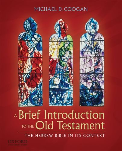Brief Introduction to the Old Testament The Hebrew Bible in Its Context Brief Edition  edition cover