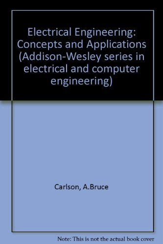 Electrical Engineering Concepts Applications 2nd 1990 edition cover