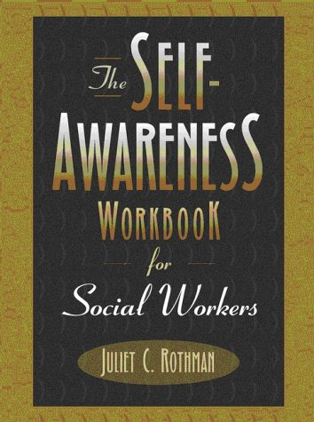 Self-Awareness Workbook for Social Workers   1999 (Workbook) edition cover