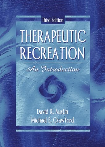 Therapeutic Recreation An Introduction 3rd 2001 (Revised) edition cover
