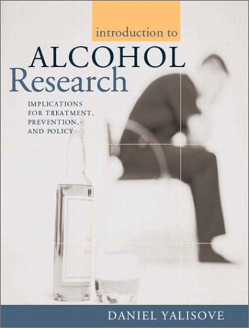 Introduction to Alcohol Research Implications for Treatment, Prevention, and Policy  2004 edition cover