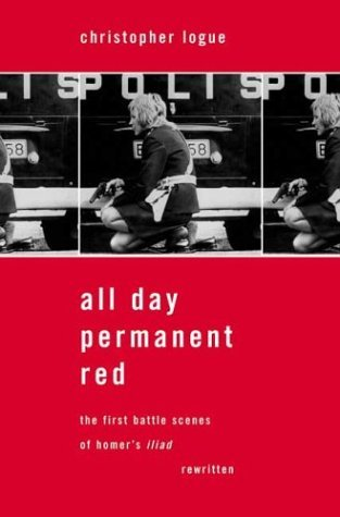 All Day Permanent Red The First Battle Scenes of Homer's Iliad Rewritten N/A edition cover
