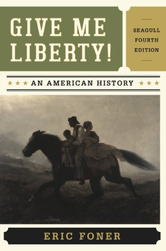 Give Me Liberty!: An American History  2013 edition cover