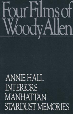 Four Films Annie Hall, Interiors, Manhattan, Stardust Memories N/A edition cover