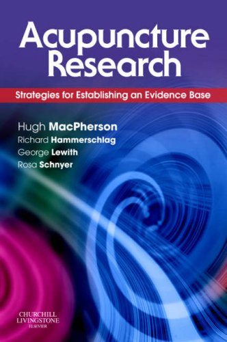 Acupuncture Research Strategies for Establishing an Evidence Base N/A edition cover