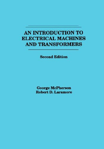 Introduction to Electrical Machines and Transformers  2nd 1990 9780471635291 Front Cover
